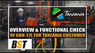 Overview & Function check of GBU 27L for Tanzania customers
