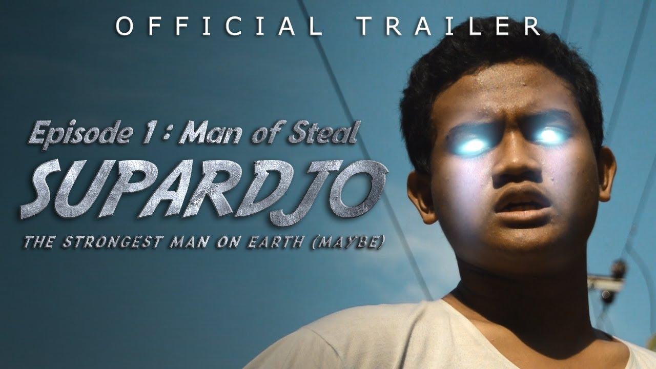 Download SUPARDJO Episode 1 : Man of Steal Official Trailer
