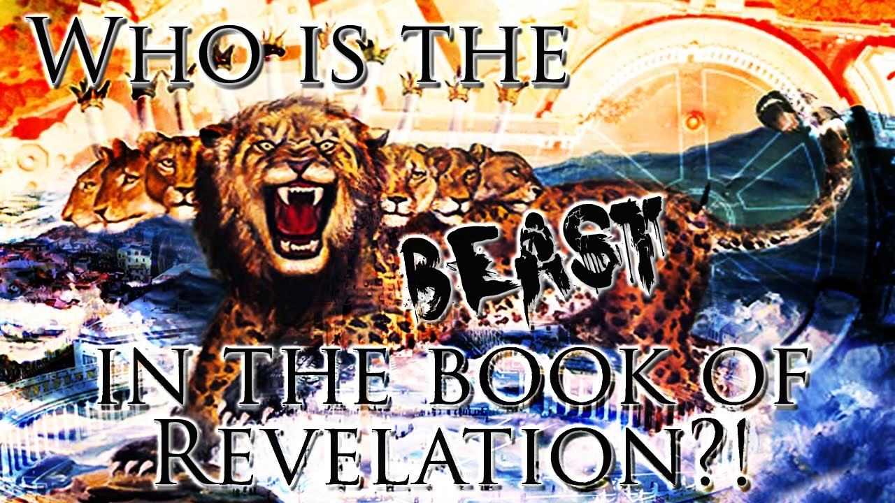 Who Is The Beast In The Book Of Revelation Youtube