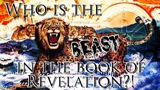 Who is the Beast in the Book of Revelation?
