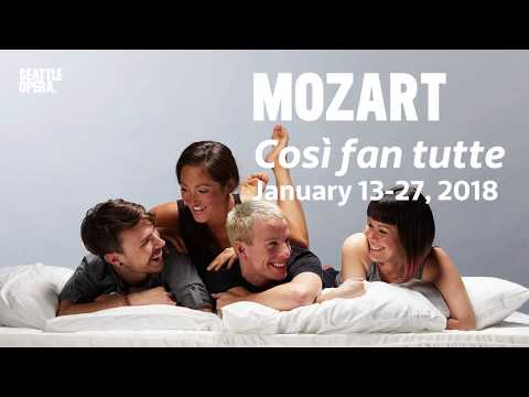 Mozart Highlights from the Seattle Opera Archives (updated for 2018 Così)