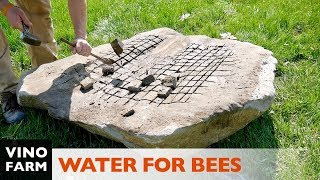 I Carved a Rock Into a Huge Water Bowl For My Bees!