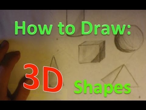 How to draw 3d shapes youtube How to make 3d shapes