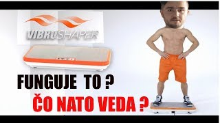 VIBRO SHAPER recenzia | CO NATO VEDA | WBV | Whole body vibration | Science based