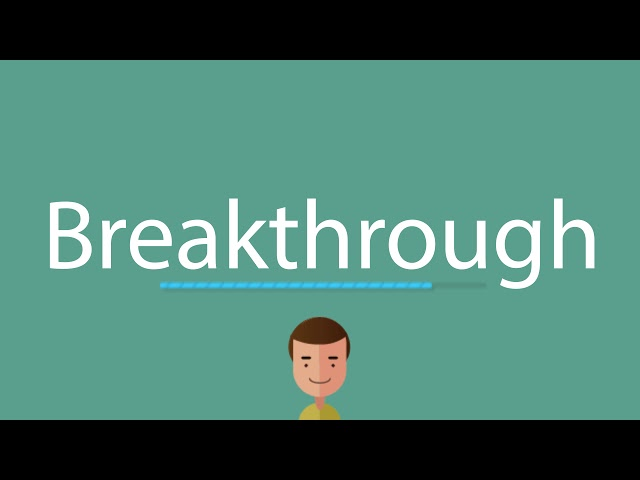 Breakthrough pronunciation