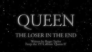 Watch music video: Queen - The Loser In The End