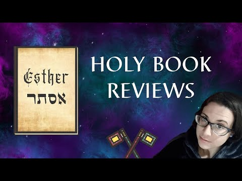 How To Read The Book Of Esther | Holy Book Reviews