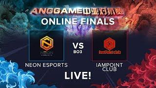 Neon Esports vs IamPoint Club Game 3 (BO5) | ANGGAME China vs SEA Grand Finals