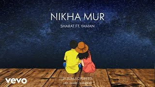 NIKHA MUR  |  SHARAT GOGOI  |  ft. YAMAN  |  ALBUM HOPUN BIS  |  OFFICIAL LYRICAL VIDEO.