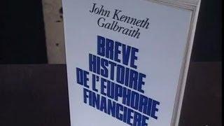 John Kenneth Galbraith : Brève histoire de l