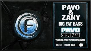 Pavo & Zany - Big Fat Bass