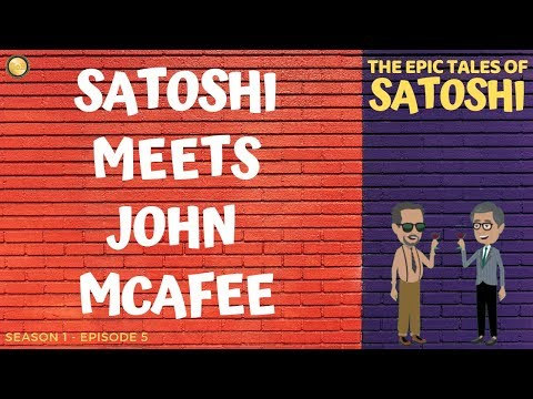 Satoshi Meets John McAfee  - The Epic Tales of Satoshi - Season 1 Episode 5