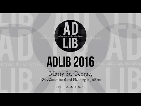 ADLIB 2016 - Marty St. George, EVP, Commercial and Planning at JetBlue