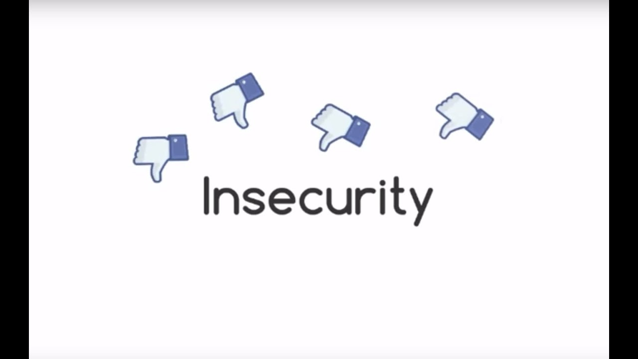 How to Overcome Insecurity: Why Am I So Insecure?
