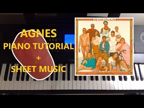 AGNES PIANO TUTORIAL (SHEET MUSIC) - Glass Animals