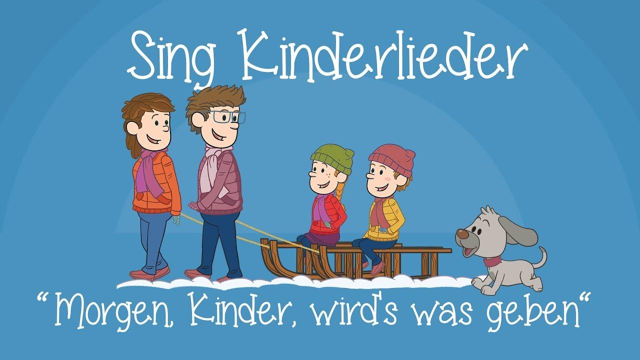 Morgen Kinder Wirds Was Geben Weihnachtslieder Zum Mitsingen Sing Kinderlieder