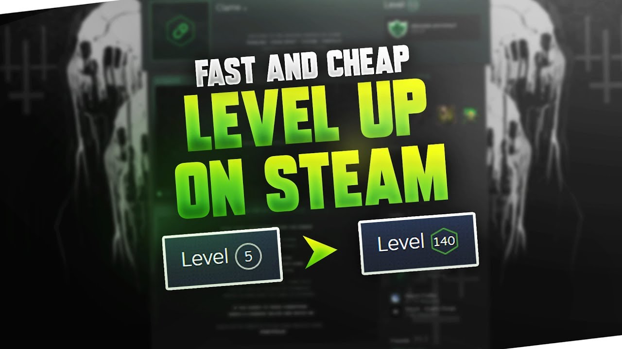 HOW TO LEVEL UP ON STEAM » (FAST & CHEAP) | 2019