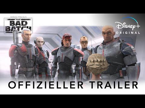 STAR WARS: THE BAD BATCH - Offizieller Trailer | Disney+