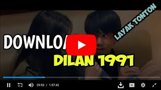 Cara Download Dilan 1991 Full HD Layak Tonton (2019).mp3