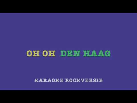 Oh, oh, Den Haag - Karaoke, rockversie