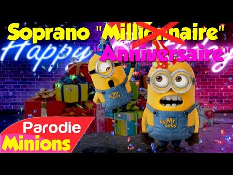 Parodie minions anniversaire soprano millionnaire   YouTube