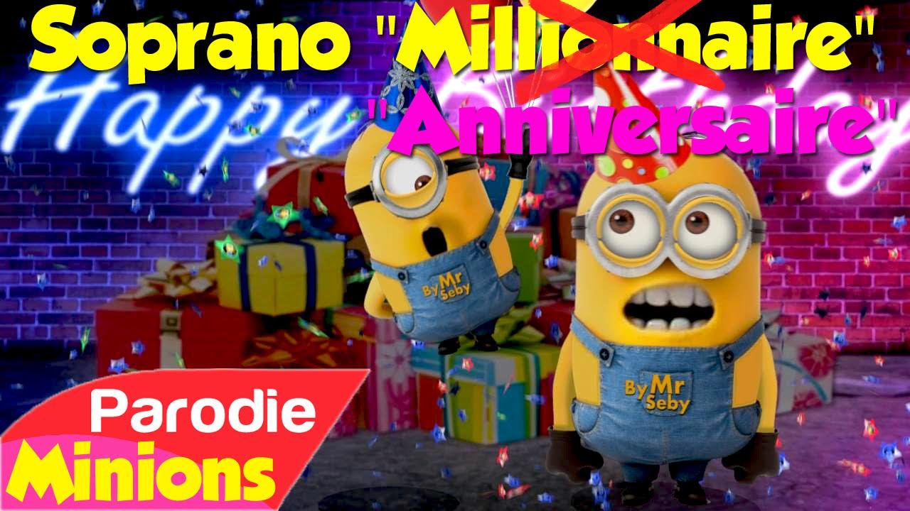 "Favori Parodie Minions) ""Anniversaire"" (de Soprano - Millionnaire) - YouTube MC86"
