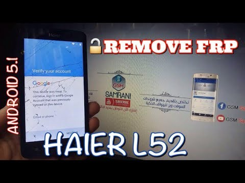 REMOVE FRP HAIER L52 ANDROID 5.1 🔓📲 BYPASS GOOGLE ACCOUNT HAIER