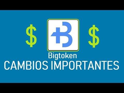 BIGTOKEN - CAMBIOS IMPORTANTES PARA GANAR DINERO