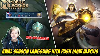 AWAL SEASON LANGSUNG GASKEUN PUSH MMR ALDOUS - Mobile legends