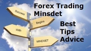 How to Trade Forex - Get the Psychology of a Pro Trader Best Tips & Advice