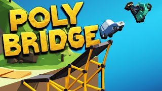 Designing the Perfect Bridges! - Poly Bridge Gameplay