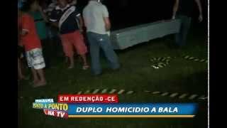 Em Redenção-CE/ Polícia registra duplo homicídio.