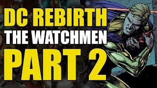 The Secret of The Comedian! (The Watchmen Part 2)