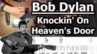 Bob Dylan - Knockin' On Heaven's Door   Guitar Tutorial   Cover   Tabs