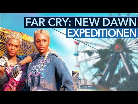 Was sind diese neuen Expeditionen in Far Cry New Dawn?