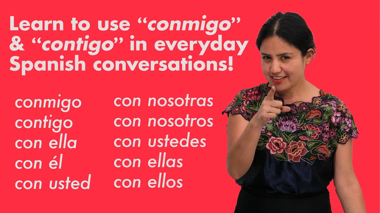 """How to use """"conmigo"""" and """"contigo"""" in Spanish questions and answers! (Read the description below.)"""