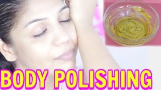 Traditional Indian Body Polishing Get Smooth Shiny Skin| SuperPrincessjo