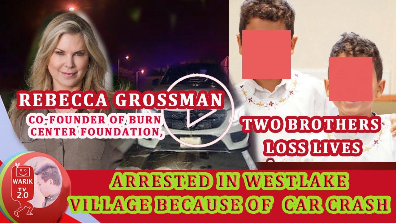 Rebecca Grossman, Co-Founder Of Grossman Burn Foundation ...