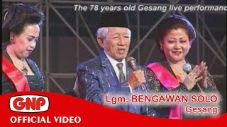 Video Bengawan Solo - Gesang (Official Video) download MP3, 3GP, MP4, WEBM, AVI, FLV Juni 2018