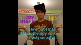 HOW I GOT INTO PHYSIOTHERAPY AS A POSTGRADUATE?