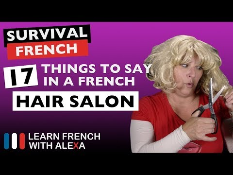 How to survive in a French hair salon