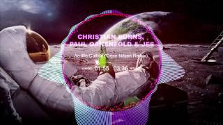 Christian Burns, Paul Oakenfold, JES - As We Collide (Orjan Nilsen Remix)
