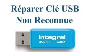 Réparer une Clé USB  non Reconnue (Clé USB non détectée)