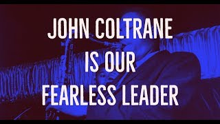 John Coltrane - Fearless Leader
