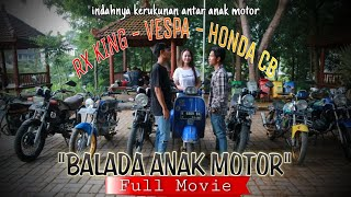 RX KING vs CB (Full Movie) - BALADA ANAK MOTOR (series 1) | ft.sana sini video & lek arif