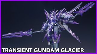 hg transient gundam glacier 1 144 build hight speed model