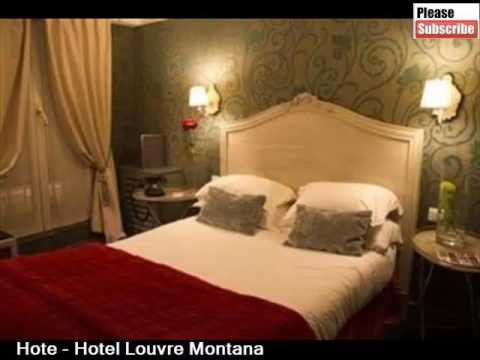 Hotel Louvre Montana | Best Place To Stay In Paris - Pictures And Basic Hotel Guide