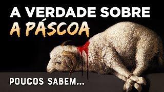 CONHEÇA O VERDADEIRO SIGNIFICADO DA PÁSCOA - (Palavras de Fé)