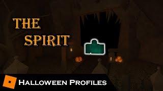 The Spirit | Halloween Profiles | Tower Battles [ROBLOX]
