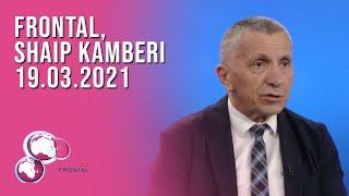 FRONTAL, Shaip Kamberi - 19.03.2021